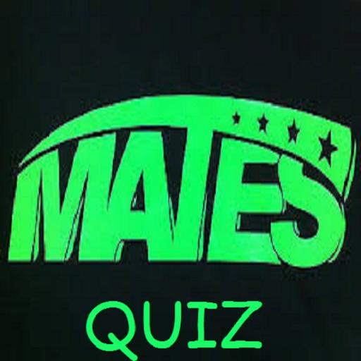 Mates Quiz