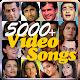 Indian Video Songs - Video Song App - 5000+ Songs apk