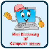 Mini Dictionary Of Computer Terms