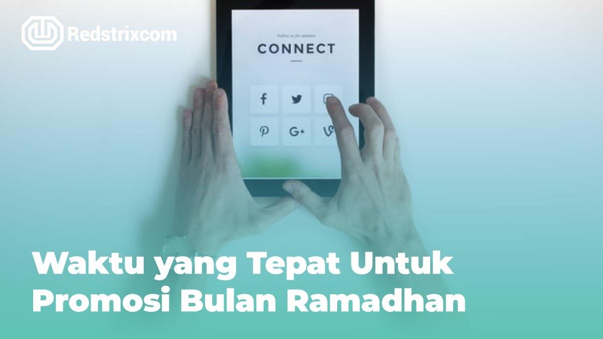 waktu-yang-tepat-untuk-promosi-bulan-ramadhan