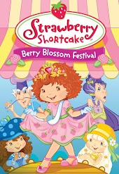 Strawberry Shortcake Berry Blossom Festival (DIGITAL ONLY)