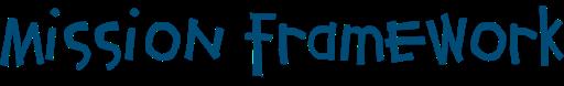 mission framework