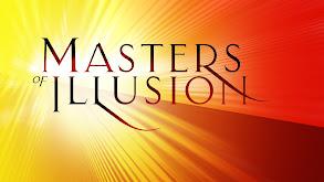 Masters of Illusion thumbnail