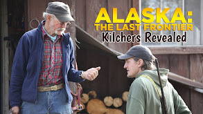 Alaska: The Last Frontier: Kilchers Revealed thumbnail