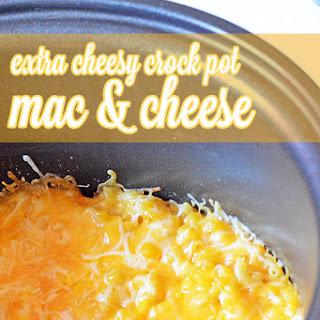 Extra Cheesy Crock Pot Mac and Cheese.