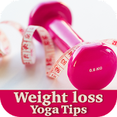 Weight Loss Yoga Tips
