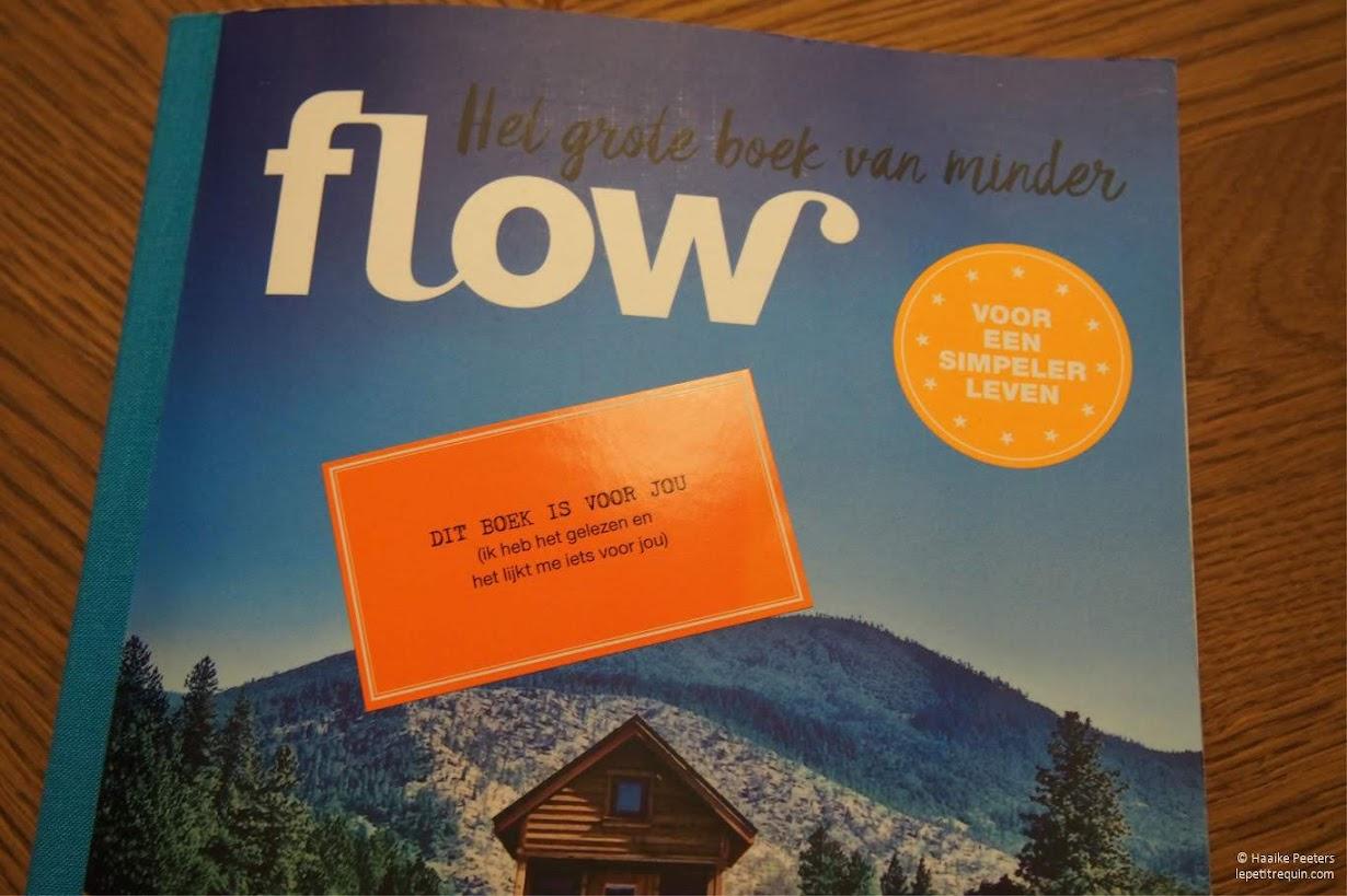 Flow. Het grote boek van minder (Le petit requin)