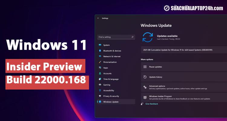 Cập nhật Windows 11 Insider Preview Build 22000