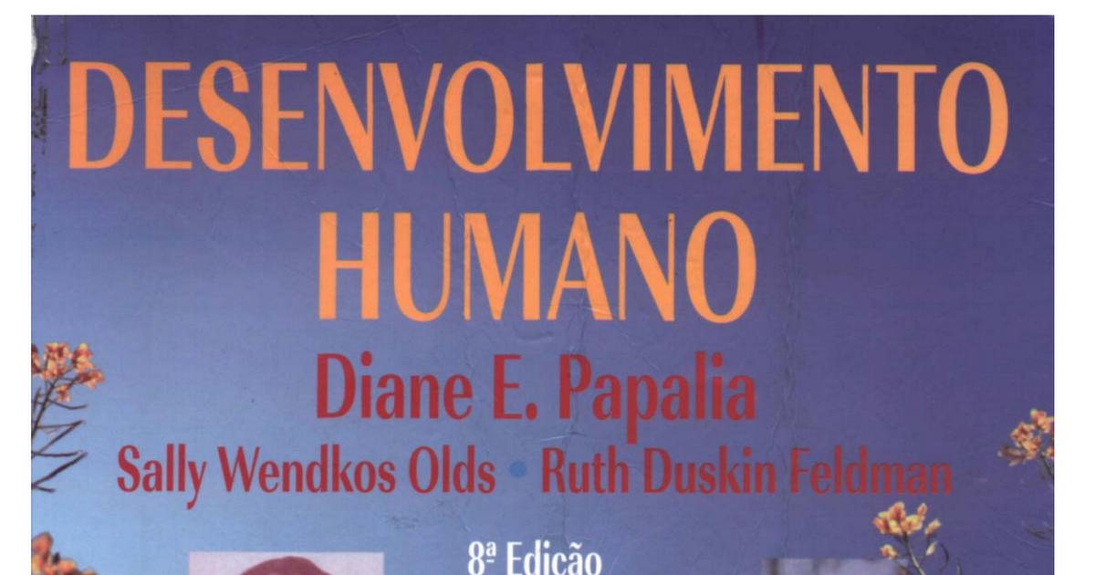 Desenvolvimento humano 8 edio diane papaliapdf google drive fandeluxe Image collections