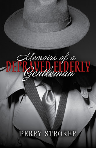 Memoirs of a Depraved Elderly Gentleman cover