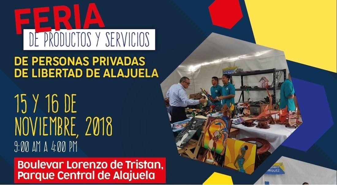 Imagen ALAJUELA REALIZARÁ FERIA DE PRODUCTOS Y SERVICIOS DE PRIVADOS DE LIBERTAD