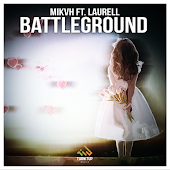 Battleground (Radio Edit) (feat. Laurell)
