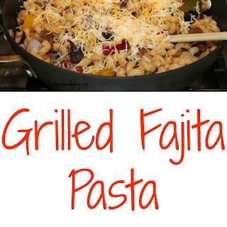 Grilled Fajita Pasta.