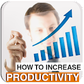 Increase Productivity Tips