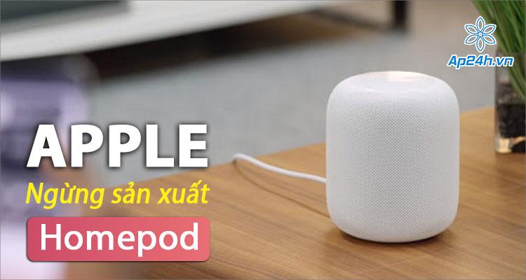 Ngừng sản xuất Homepod, Apple tập trung cho Homepod Mini