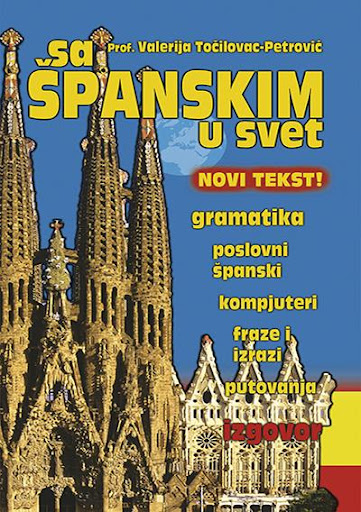 Sa Španskim u svet