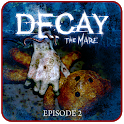 Decay: The Mare - Episode 2 icon