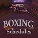 Boxing Schedule by FightNights