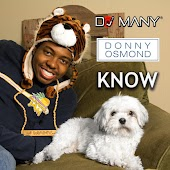 Know (feat. Donny Osmond)