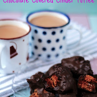 Chocolate Covered Cinder Toffee.