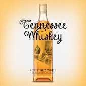 Tennesee Whiskey (feat. Kenyetta Gray)
