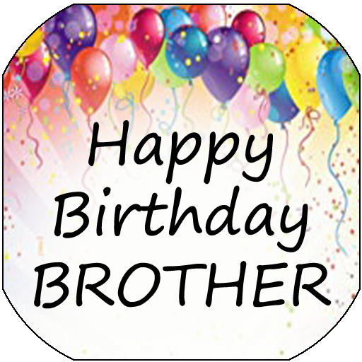 Happy Birthday Brother Programme Op Google Play