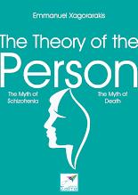 Photo: The Theory of the Person, Emmanuel Xagorarakis, Saita publications, August 2016, ISBN: 978-618-5147-85-3 Download it for free at: www.saitabooks.eu/2016/08/ebook.206.html