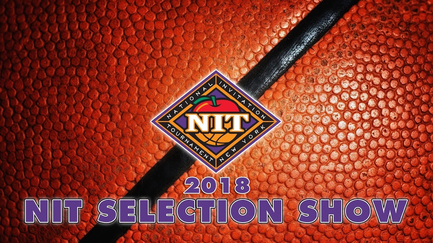 Watch 2018 NIT Selection Show live