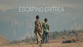 Escaping Eritrea thumbnail
