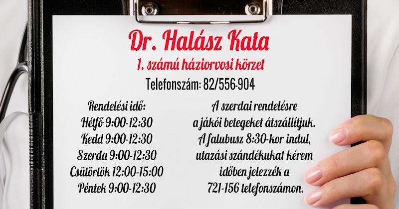 Dr. Halász Kata 1. számú háziorvosi körzet - rendelési idő - 2017