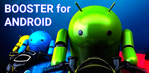 Booster for Android - Aplicaciones en Google Play