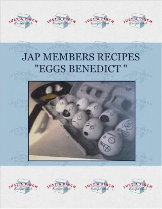 "JAP MEMBERS RECIPES  ""EGGS BENEDICT """