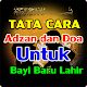 Download Tata Cara Adzan dan Doa Untuk Bayi Baru Lahir For PC Windows and Mac
