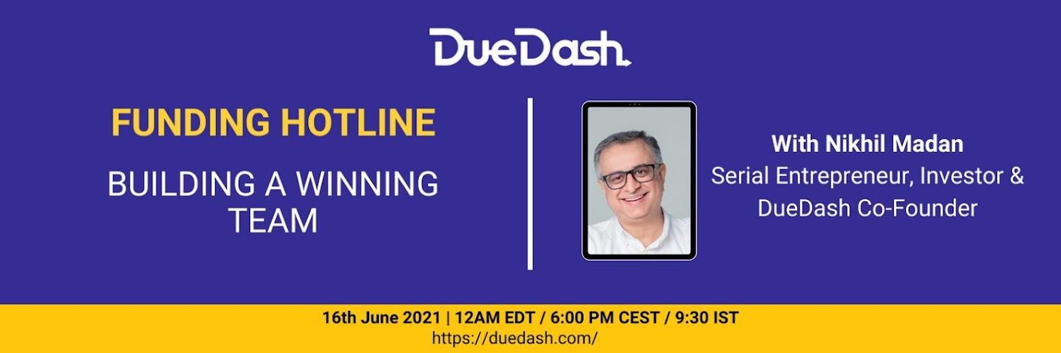 DueDash Funding Hotline: Build a winning team