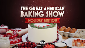 The Great American Baking Show: Holiday Edition thumbnail