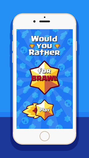 Whould You Rather for Brawl! 1.0 screenshots 1