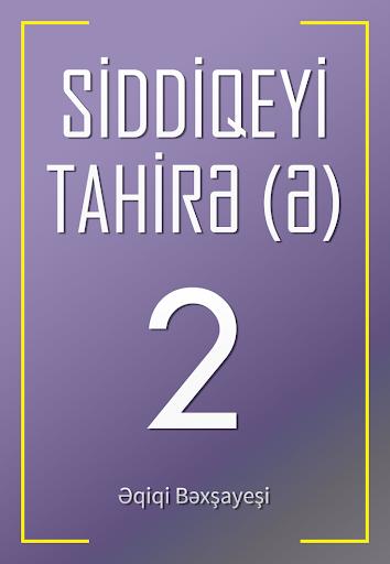 Siddiqeyi-Tahire 2