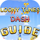 Guide For Looney Tunes Dash