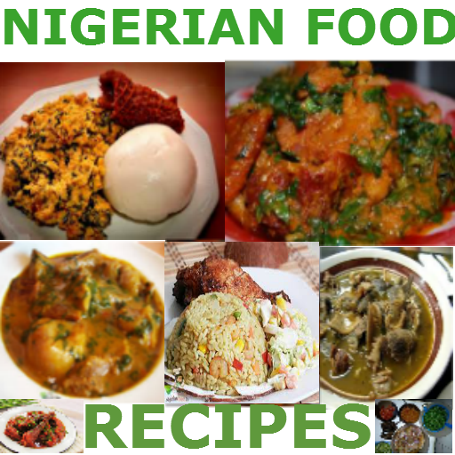 Nigerian food recipes apps on google play forumfinder Image collections