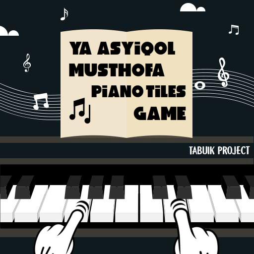 Ya Asyiqol Musthofa Piano Tiles Game