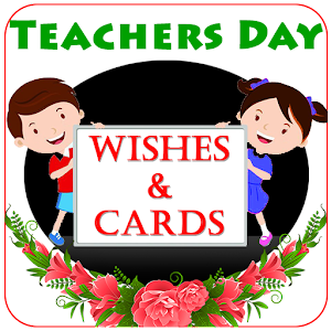 Teacher's Day Wishes and Cards