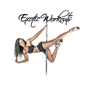 Exotic Workouts