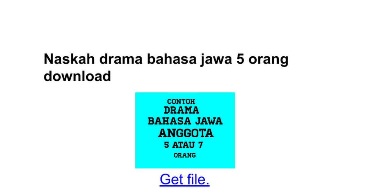 Naskah Drama Bahasa Jawa 5 Orang Download Google Docs
