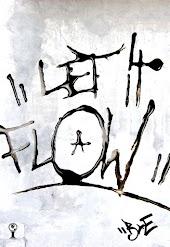 Let It Flow: The B&E Movie