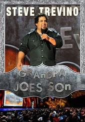 Steve Trevino: Grandpa Joe's Son
