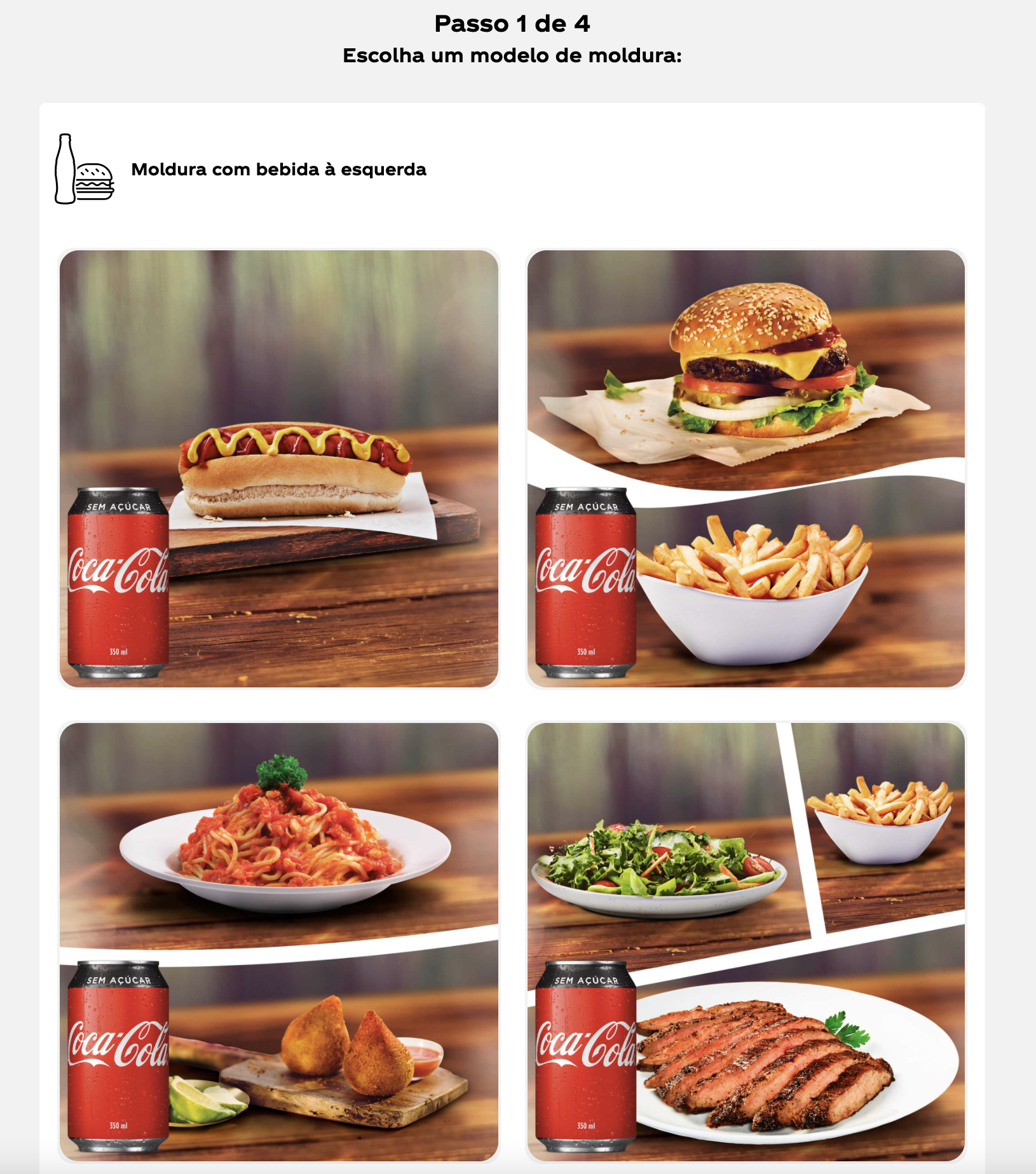 Imagem mostrando as etapas para criação do encarte. Há 4 fotos que podem ser selecionadas. Na primeira, há um cachorro quente junto à uma lata de Coca-Cola. Na segunda, há hambúrguer com batatas-fritas e uma lata de Coca-Cola. Na terceira há um prato com macarrão e, ao lado, coxinhas de frango. Na quarta há um prato com salada, outro prato com carne cortadas em tiras e batatas-fritas.