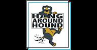 Hang Around Hound