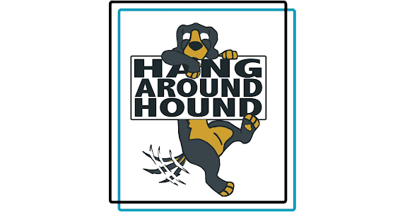 Hang Around Hound