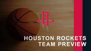Houston Rockets Team Preview thumbnail