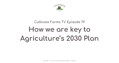 How we are key to Agriculture's 2030 Plan
